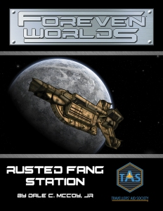 Foreven Worlds: Rusted Fang Station